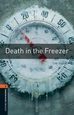 Oxford Bookworms Library Stage 2: Death in the Freezer
