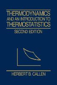 Thermodynamics & an Intro. to Thermostatistics