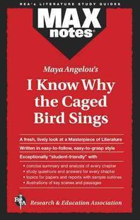 [�ؿ�]I Know Why the Caged Bird Sings (Maxnotes Literature Guides)