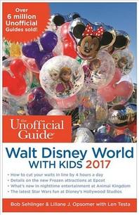 [해외]The Unofficial Guide to Walt Disney World with Kids 2017 (Paperback)