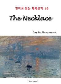 The Necklace (영어로 읽는 세계문학 69)