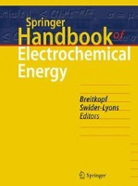 Springer Handbook of Electrochemical Energy