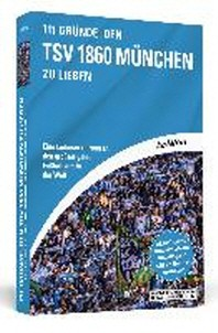 111 Gruende, den TSV 1860 Muenchen zu lieben