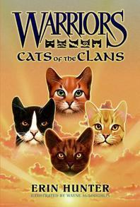 Warriors : Cats of the Clans