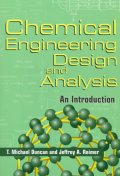 Chemical Engineering Design & Analysis