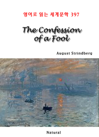 The Confession of a Fool (영어로 읽는 세계문학 397)