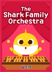 The Shark Family Orchestra