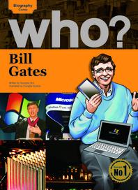Who? 03 Bill Gates