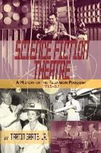 [해외]Science Fiction Theatre a History of the Television Program, 1955-57 (Paperback)