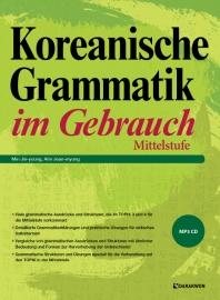 Koreanische Grammatik im Gebrauch: Mittelstufe(CD1장포함)