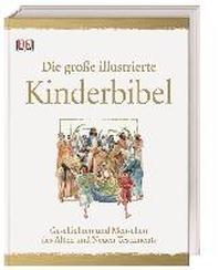 Die grosse illustrierte Kinderbibel