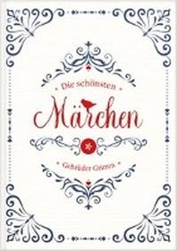 Grimms Maerchen: Die schoensten Maerchen der Gebrueder Grimm. Maerchenbuch Sammlung fuer Kinder mit 35 Maerchen.