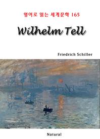 Wilhelm Tell (영어로 읽는 세계문학 165)