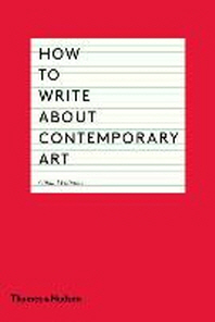 [해외]How to Write about Contemporary Art