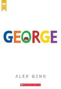 [해외]George (Scholastic Gold)