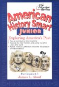 American History Smart Junior: Exploring Americas Past ///KK7