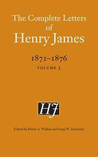 [해외]The Complete Letters of Henry James, 1872-1876, Volume 3 (Hardcover)