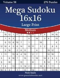 [해외]Mega Sudoku 16x16 Large Print - Medium - Volume 58 - 276 Logic Puzzles