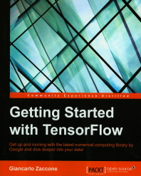 [보유]Getting Started with Tensorflow(Paperback)