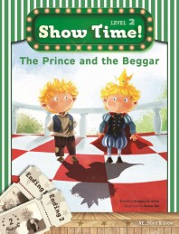 Show Time! Level 2: The Prince and the Beggar 세트(SB+WB)