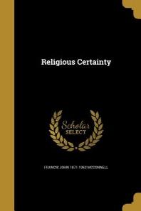 [해외]Religious Certainty (Paperback)