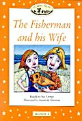 The Fisherman and His Wife(Classic Tales)(Beginner 2)