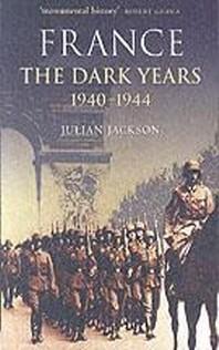 France the Dark Years 1940-1944