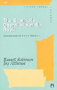 [해외]The Complete Choral Warm-Up Book (Paperback)