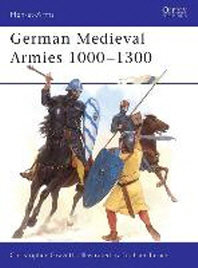 German Medieval Armies 1000 1300