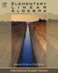 Elementary Linear Algebra : with Supplemental Applications