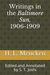 Writings in the Baltimore Sun, 1906-1909