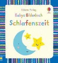 Babys Bilderbuch: Schlafenszeit