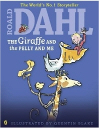 The Giraffe and the Pelly and Me (Dahl Colour Editions)(Paperback)
