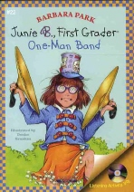 JUNIE B. FIRST GRADER: ONE MAN BAND
