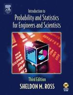 Introduction to Probablility and Statistics for Engineers and Scientists