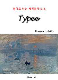 Typee (영어로 읽는 세계문학 616)