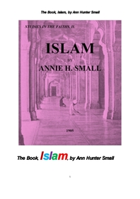 이슬람교의 책.The Book, Islam, by Ann Hunter Small