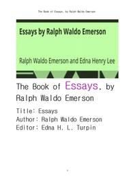 랄프 왈도 에머슨의 에세이집.The Book of Essays by Emerson , by Ralph Waldo Emerson