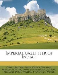 Imperial Gazetteer of India ..