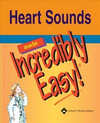 Heart Sounds Made Incredibly Easy [With CDROM]