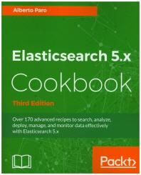 [보유]Elasticsearch 5.X Cookbook
