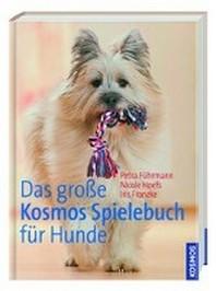 Das grosse Kosmos Spielebuch fuer Hunde