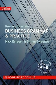 BUSINESS GRAMMAR PRACTCE CEF LEVEL. A2-B1(PRE INTERMEDIATE)