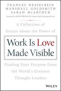 [해외]Work Is Love Made Visible (Hardcover)
