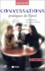 Conversations Pratique de l''''Oral (1livre + CD)