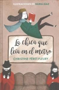 La Chica Que Leia En El Metro / The Girl Who Read on the Metro