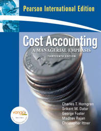Cost Accounting: Managerial Emphasis  13/E
