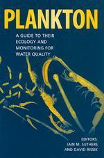 Plankton : A Guide to Their Ecology and Monitoring for Water Quality