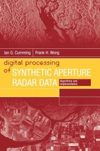 Digital Processing of Synthetic Aperture Radar Data