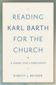Reading Karl Barth for the Church